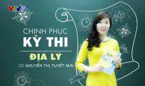Nắm chắc 5 bí quyết ôn thi Địa lý từ cô giáo trường Việt Đức