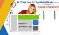 Hướng dẫn sử dụng dịch vụ đăng quảng cáo Bannner