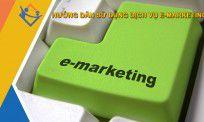 Hướng dẫn sử dụng dịch vụ E-marketing