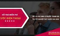 Thi tốt nghiệp THPT quốc gia 2020: Thí sinh được miễn phí cước điện thoại